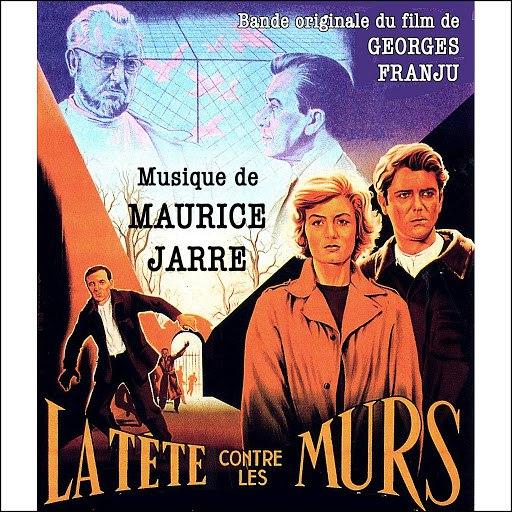 Maurice Jarre альбом La tête contre les murs (Original Movie Soundtrack)