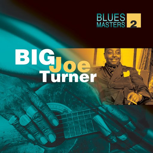 Big Joe Turner альбом Blues Masters Vol. 2 (Big Joe Turner)