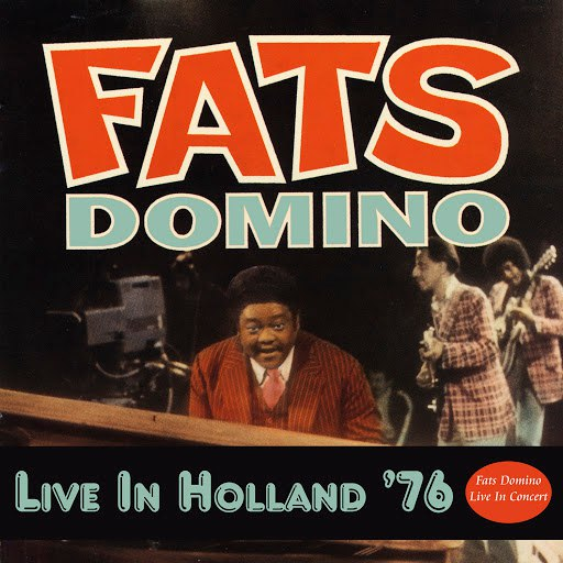 Fats Domino альбом Live in Holland '76