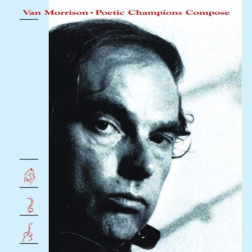 Van Morrison альбом Poetic Champions Compose