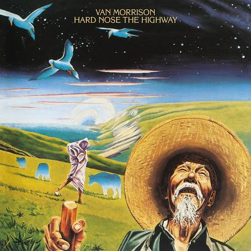 Van Morrison альбом Hard Nose the Highway