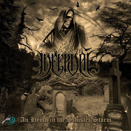 Infernal альбом An Hymn in the Sinister Storm