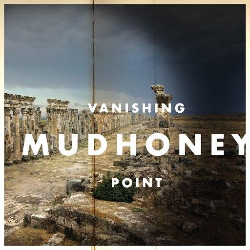 Mudhoney альбом Vanishing Point