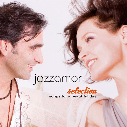 Jazzamor альбом Jazzamor Selection (Songs for a Beautiful Day)