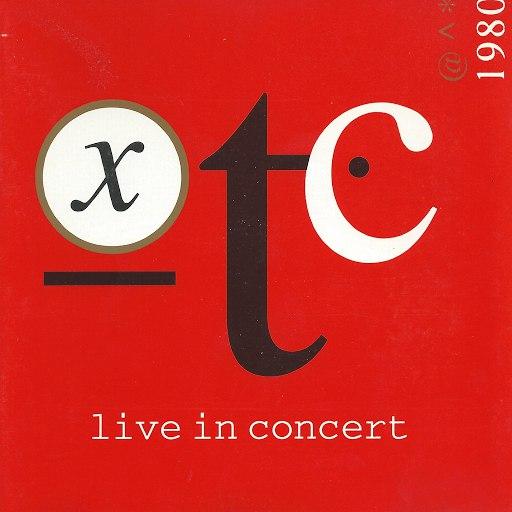 XTC альбом Live In Concert 1980