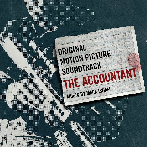 Mark Isham альбом The Accountant: Original Motion Picture Soundtrack