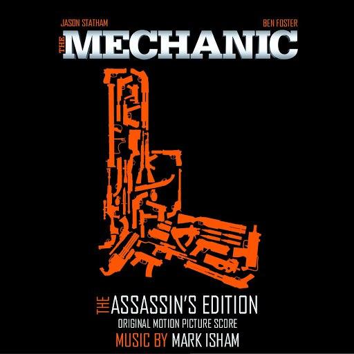Mark Isham альбом The Mechanic - Assassin's Edition