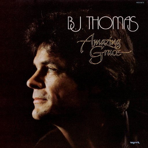 B.J. Thomas альбом Amazing Grace (Remastered)
