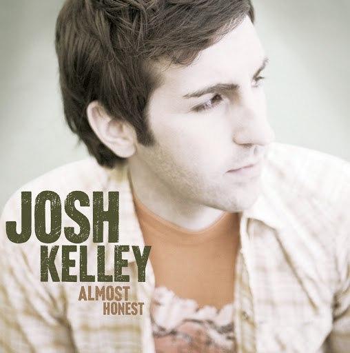 josh kelley альбом Almost Honest