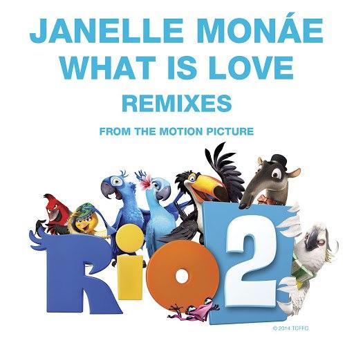 Janelle Monáe альбом What Is Love Remixes