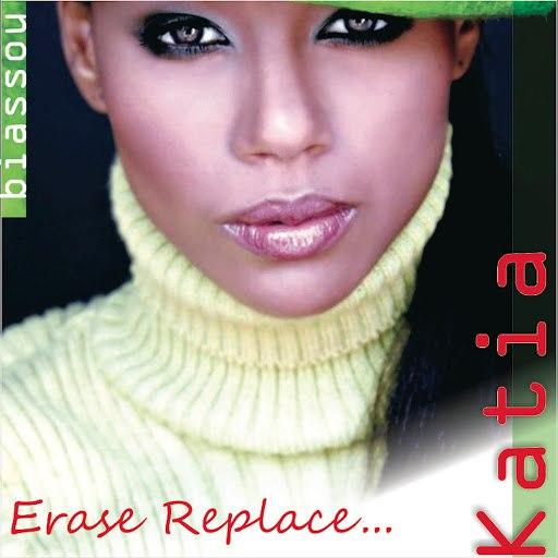 Katia альбом Erase Replace...
