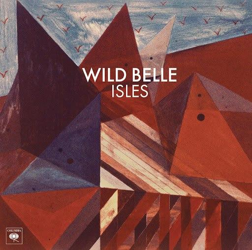 Wild Belle альбом Isles