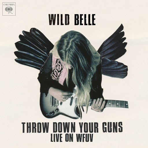 Wild Belle альбом Throw Down Your Guns (Live from WFUV)