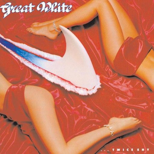Great White альбом Twice Shy