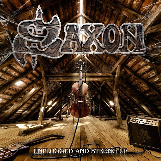 Saxon альбом Unplugged and Strung Up + Heavy Metal Thunder