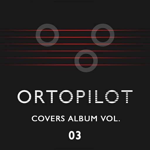 ortoPilot альбом Covers Album Vol. 03