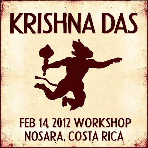Krishna Das альбом Live Workshop in Nosara, CR - 02/14/2012