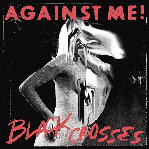 Against Me! альбом Black Crosses