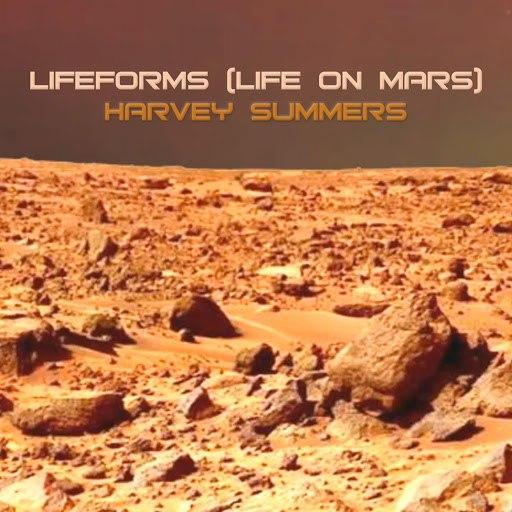 harvey summers альбом Lifeforms (Life On Mars)