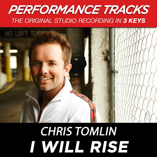 Chris Tomlin альбом I Will Rise (Performance Tracks) - EP
