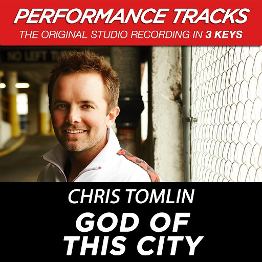 Chris Tomlin альбом God Of This City (Premiere Performance Plus Track)