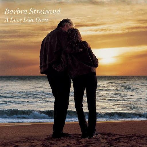 Barbra Streisand альбом A Love Like Ours