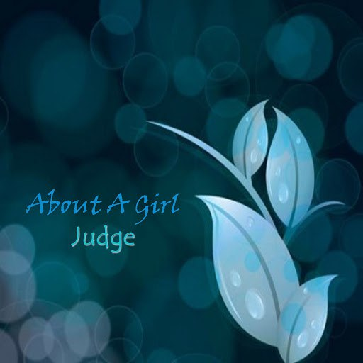 Judge альбом About a Girl