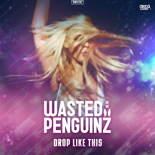 Wasted Penguinz альбом Drop Like This