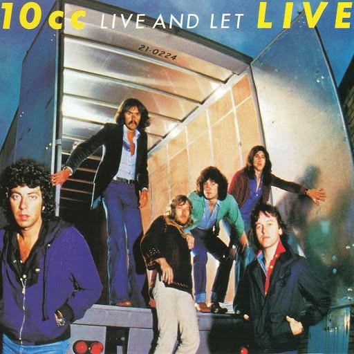 10CC альбом Live & Let Live