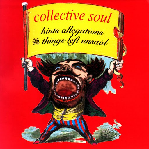 Collective Soul альбом Hints Allegations & Things Left Unsaid
