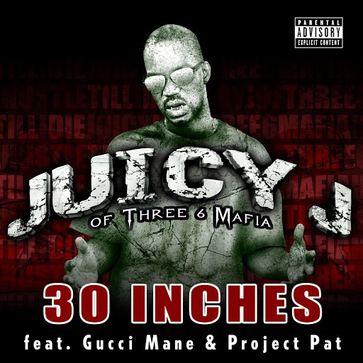 Juicy J альбом 30 Inches