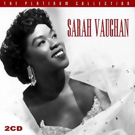 Sarah Vaughan альбом The Platinum Collection