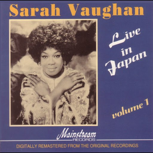 Sarah Vaughan альбом Live in Japan Vol. 1