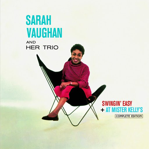 Sarah Vaughan альбом Swingin' Easy + at Mister Kelly's (Bonus Track Version)