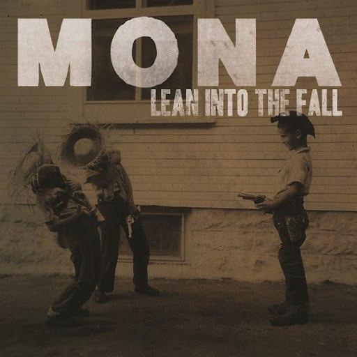 Mona альбом Lean Into The Fall