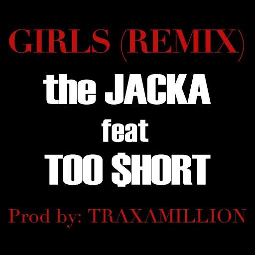 The Jacka альбом Girls Remix (ft. Too $hort)