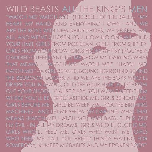 Wild Beasts альбом All The King's Men