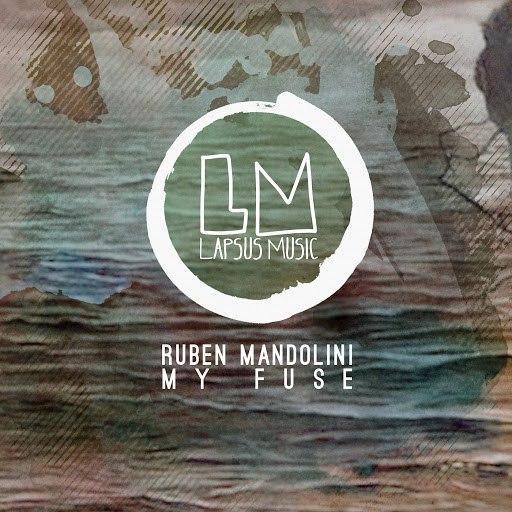 Ruben Mandolini альбом My Fuse