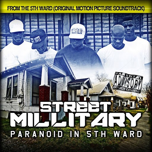Street Military альбом Paranoid in 5th Ward