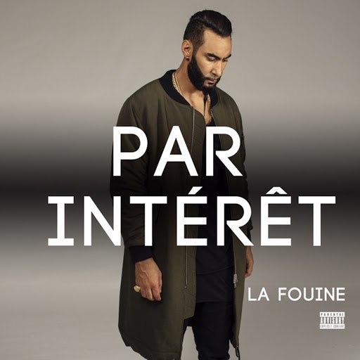 La Fouine альбом Par intérêt