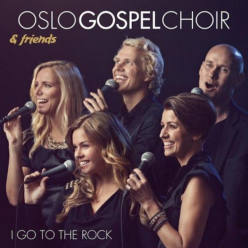 Oslo Gospel Choir альбом I go to the rock.