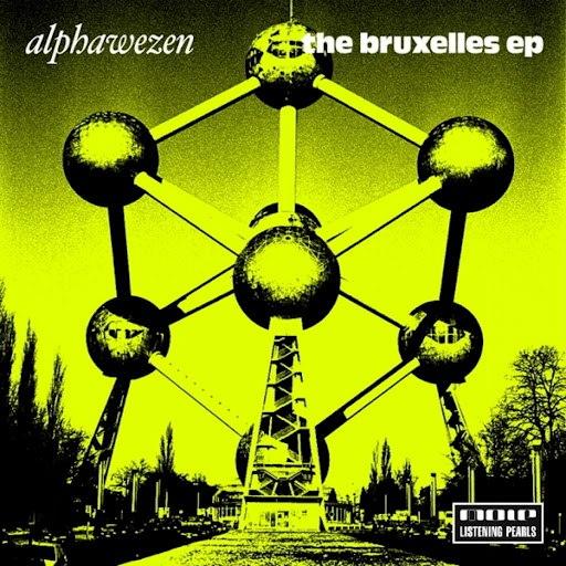 Alphawezen альбом The Bruxelles EP