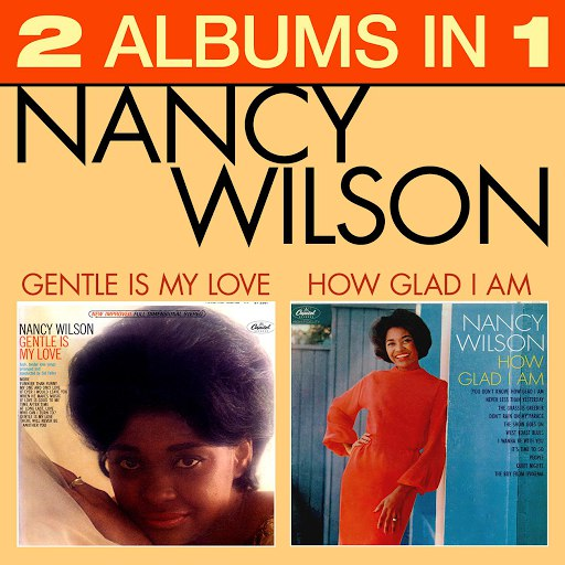 Nancy Wilson альбом How Glad Am I / Gentle Is My Love