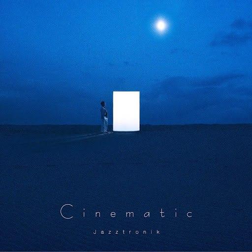 Jazztronik альбом Cinematic