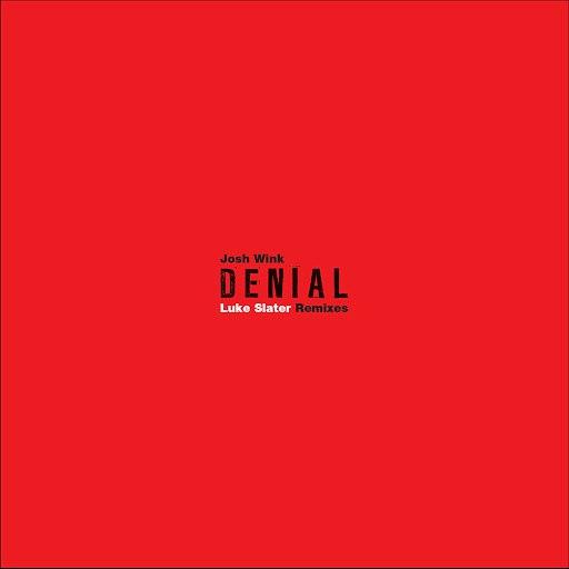 Josh Wink альбом Denial (Luke Slater Remixes)
