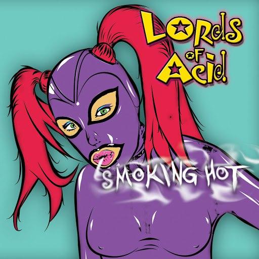 Lords of Acid альбом Smoking Hot