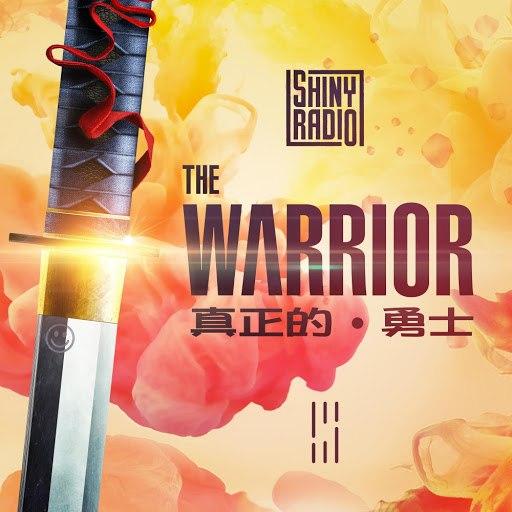 Shiny Radio альбом The Warrior