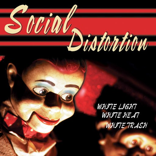 Social Distortion альбом White Light White Heat White Trash