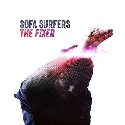 Sofa Surfers альбом The Fixer