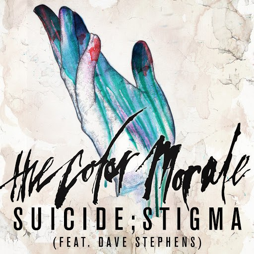 The Color Morale альбом Suicide;stigma (feat. Dave Stephens)